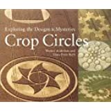 Crop Circles: Exploring the Designs & Mysteries