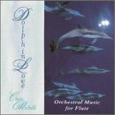 Dolphin Love: Orchestral Music for Flute