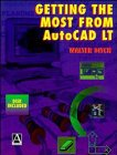 Getting the Most from AutoCAD LT, Ditch, Walter, 0470244399