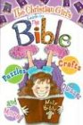 The Christian Girl's Guide to the Bible, Katrina Cassel, 1584110449