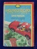 A Hollywood Education, David Freeman and Ira M. Freeman, 044053738X