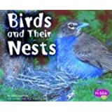 Birds and Their Nests (Animal Homes)