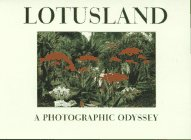 Lotusland: A Photographic Odyssey