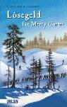 Lösegeld für Mercy Carter