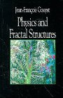 Physics and Fractal Structures, Gouyet, J., 3540941533