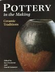 img - for Pottery in the Making: Ceramic Traditions book / textbook / text book
