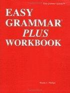 Easy Grammar Plus Workbook (147A) (REV07) by Phillips, Wanda - Phillips, Wanda C [Paperback (2007)] - Easy Grammar Systems