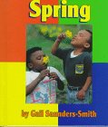 Spring, Gail Saunders-Smith, 1560657812