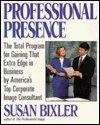 Professional Presence, Susan Bixler, 0399518746
