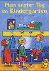 Mein erster Tag im Kindergarten Gebundenes Buch – 27. Januar 2004 Antje Bones Eva Spanjardt Xenos 3821227443
