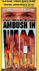 In the Line of Duty:Ambush in Waco [VHS]