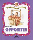 img - for Learn About Opposites (The Adventures of Poldy) book / textbook / text book