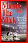 Minnie and the Mick, Bob Vanderberg, 1888698020