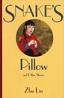 Snake's Pillow and Other Stories, Lin Zhu, 0824815491