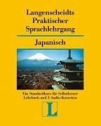 Langenscheidts Praktischer Sprachlehrgang Japanisch 1 mit 3 Kassetten