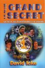 Le Plus Grand Secret, tome 1 par David Icke