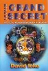 Le Plus Grand Secret, tome 1 par Icke