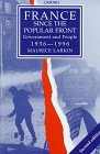 France since the Popular Front : Government and People, 1936-1996, Larkin, Maurice, 0198731523