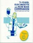 The Electrolyte and Acid-Base Companion, Sarah Faubel and Joel Topf, 0964012421