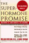 the-superhormone-promise-natures-antidote-to-aging