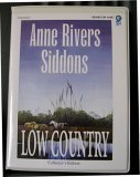 Low Country (A Woman's Story of Personal Renewal and Transformation) COMPLETE AND UNABRIDGED [8 Audio Cassettes]