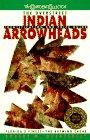 The Overstreet Indian Arrowheads, Robert M. Overstreet and Howard Peake, 0380782111