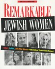 Remarkable Jewish Women, Emily Taitz and Sondra Henry, 0827606435