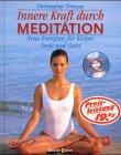 Read Online Innere Kraft durch Meditation. Neue Energien für Körper, Seele und Geist. pdf epub