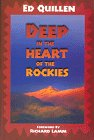 img - for Deep in the Heart of the Rockies book / textbook / text book