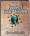 img - for Protect Your Wealth a Three-part Plan for Crashproofong Your Career, Finances, and Life book / textbook / text book