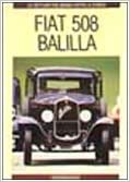 Fiat 508 Balilla (Cars That Made History)
