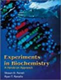 Farrell Experiments in Biochemistry: A Manual for the Undergraduate Laboratory