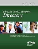 Graduate Medical Education Directory 2011-2012