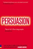 Download Persuasion: The Art Of Influencing People, 2/E ebook