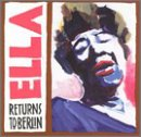 "Afficher ""Ella returns to Berlin"""