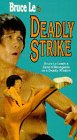 Deadly Strike [VHS]