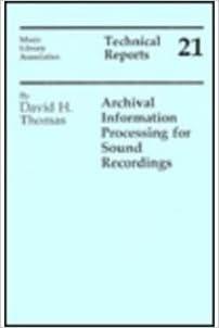 Descargar Novelas Torrent Archival Information Processing For Sound Recordings Documentos PDF