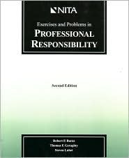 Exercises and problems in professional responsibility