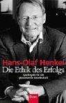 Read Online Die Ethik des Erfolgs. Spielregeln für die globalisierte Gesellschaft. pdf epub