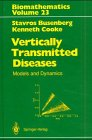 Vertically Transmitted Diseases, Busenberg, Stavros N. and Cooke, Kenneth, 354052004X
