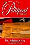 Our Political Systems, Adrian Krieg, 0974850276
