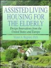 Assisted Living: Housing for the Elderly