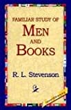 A Familiar Study of Men and Books, Robert Louis Stevenson, 1421808501
