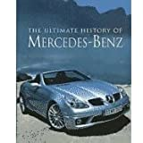 The Ultimate History Of Mercedes-Benz