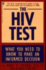 The HIV Test:  What You Need to Know to Make an Informed Decision