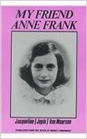 My Friend Anne Frank by Jacqueline Van Maarsen (1998-06-01)