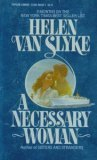 A Necessary Woman, Helen Van Slyke, 0446312665