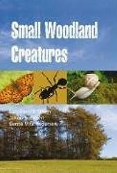 Small Woodland Creatures (Natural History Pocket Guides)