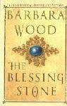 The Blessing Stone, Barbara Wood, 0312995024