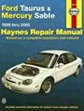 Ford Taurus & Mercury Sable 1996 thru 2005 (Hayne's Automotive Repair Manual)